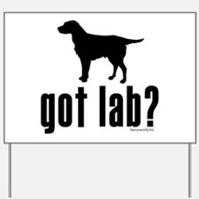 got lab? Yard Sign