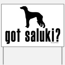 got saluki? Yard Sign