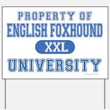 English Foxhound U. Yard Sign