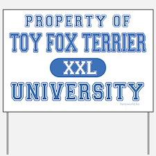 Toy Fox Terrier U. Yard Sign