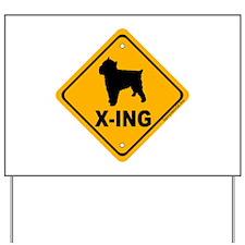 Brussels Griffon X-ing Yard Sign