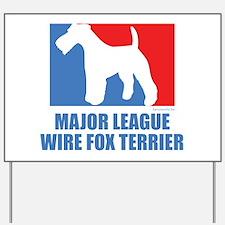 ML W.F.T. Yard Sign