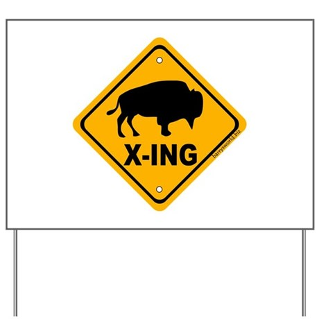 Bison X-ing Yard Sign