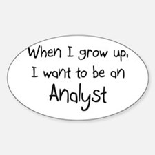 When I grow up I want to be an Analyst Decal