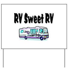 RV Sweet RV Yard Sign