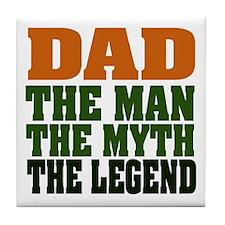 Dad - The Legend Tile Coaster