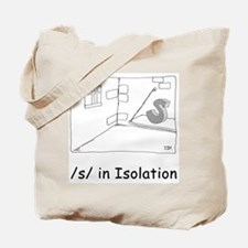 S in isolation Tote Bag