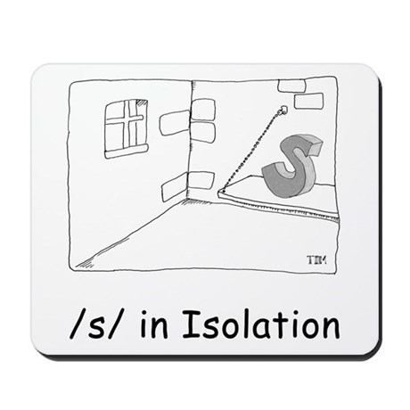 S in isolation Mousepad by tim9