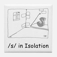 S in isolation Tile Coaster