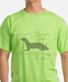 Attention Span of a Ferret on T-Shirt