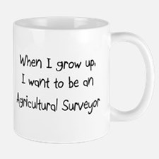 When I grow up I want to be an Agricultural Survey