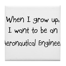 When I grow up I want to be an Aeronautical Engine