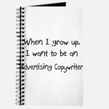 When I grow up I want to be an Advertising Copywri