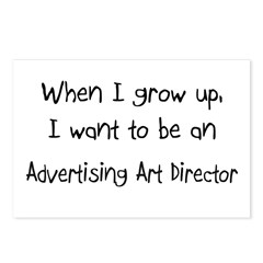 When I grow up I want to be an Advertising Art Dir