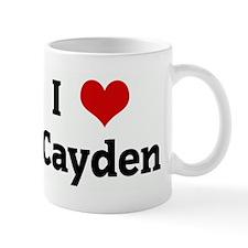 I Love Cayden Mug