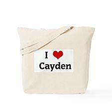I Love Cayden Tote Bag