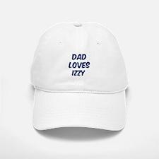 Dad loves Izzy Baseball Baseball Cap