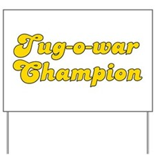 Retro Tug-o-war C.. (Gold) Yard Sign
