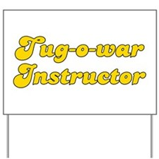 Retro Tug-o-war I.. (Gold) Yard Sign