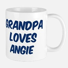 Grandpa loves Angie Mug