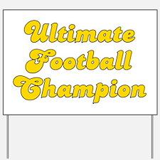 Retro Ultimate Fo.. (Gold) Yard Sign