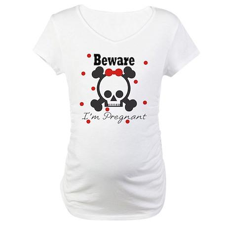 Beware I'm Pregnant SKull Maternity T-Shirt