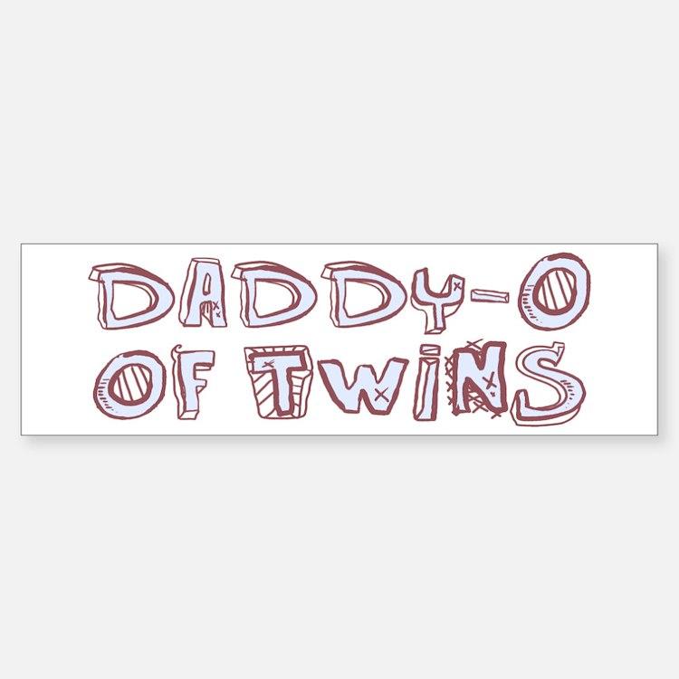 Daddy-O of Twins Bumper Bumper Bumper Sticker