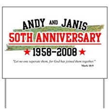 Andy and Janis Yard Sign