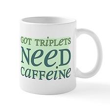 Got Triplets NEED Caffeine Mug