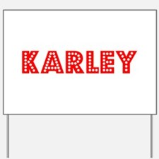 Retro Karley (Red) Yard Sign