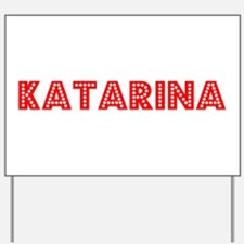 Retro Katarina (Red) Yard Sign