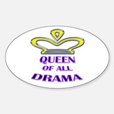 Queen of all Drama Oval Decal