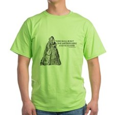 One Mistress Here T-Shirt