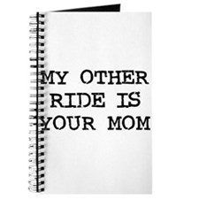 My Other Ride is Your Mom Journal