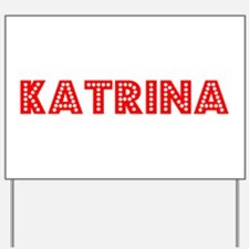 Retro Katrina (Red) Yard Sign