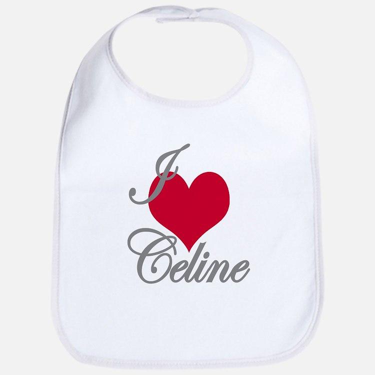 I love (heart) Celine Bib