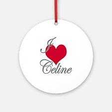 I love (heart) Celine Ornament (Round)