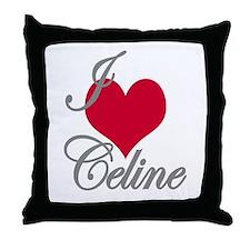I love (heart) Celine Throw Pillow