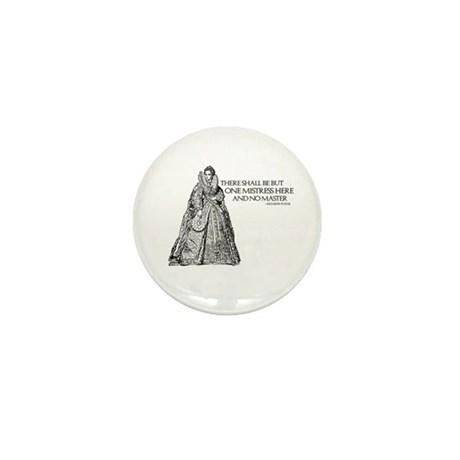 One Mistress Here Mini Button (10 pack)