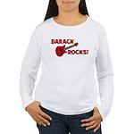BARACK ROCKS! Women's Long Sleeve T-Shirt
