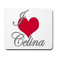 I love (heart) Celina Mousepad