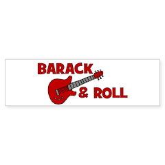 BARACK & ROLL Bumper Sticker
