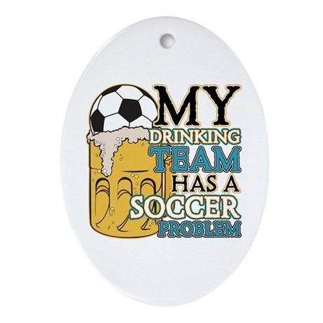 Soccer Drinking Team Oval Ornament