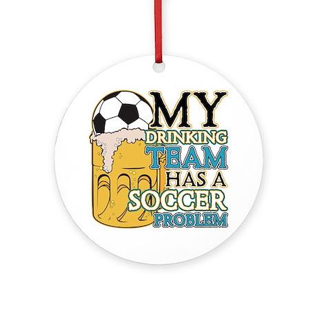 Soccer Drinking Team Ornament (Round)