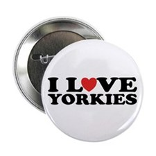 "I Love Yorkies 2.25"" Button (10 pack)"