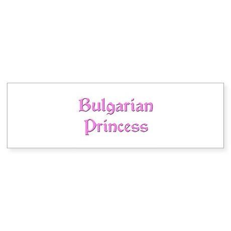Bulgarian Princess Bumper Sticker