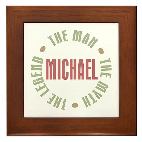 Michael Man Myth Legend Framed Tile