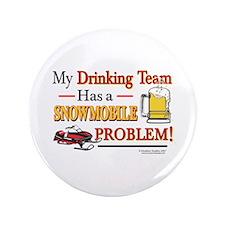 """Drinking Team 3.5"""" Button"""