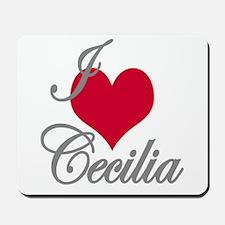 I love (heart) Cecilia Mousepad