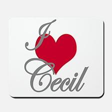 I love (heart) Cecil Mousepad